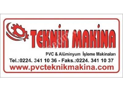 Pvc Ve Alüminyum Doğrama Makinaları Nakit Alınır Teknik Makina