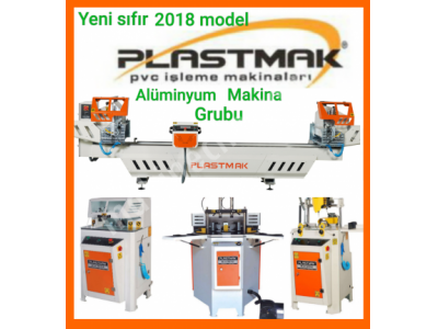Satılık Sıfır Alüminyum işleme makinaları Fiyatları Bursa Pvc makina ,Alüminyum makina , bursa pvc makinalar, plastmak bursa
