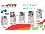 Yeni Model Sıfır Pvc 5 Li Set Makinalar