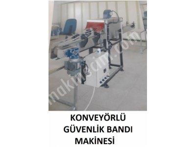 Konveyörlü Güvenlik Bandı Makinesi