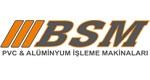 Bsm Pvc Ve Alüminyum İşleme Makinalari