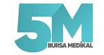 5M Bursa Medikal Ve Tıbbi Cihazlar Ldt Sti